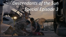 amusings — Descendants of the Sun Episode 19 (Special 3)