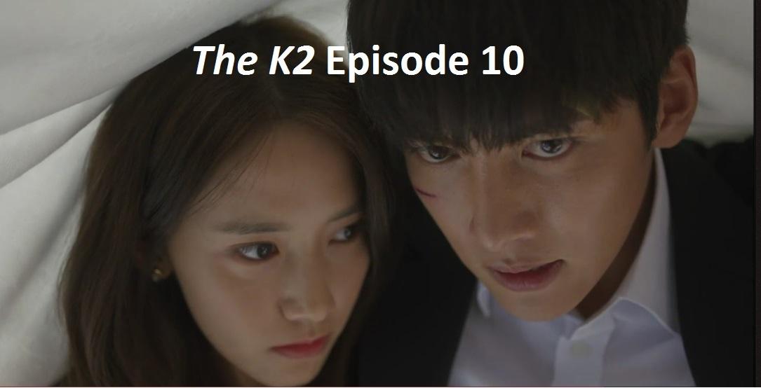 The K2 Episode 10 Recap   amusings