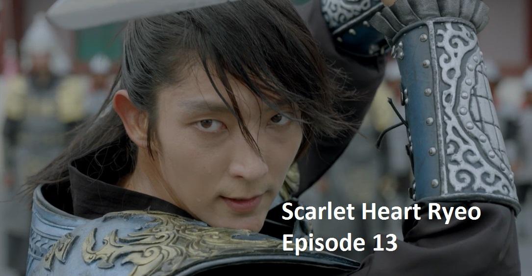 Scarlet Heart Ryeo Episode 13 Recap | amusings