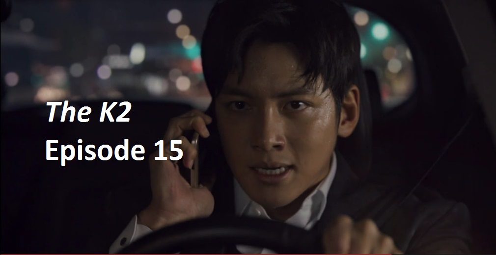 The K2 Episode 15 Recap | amusings