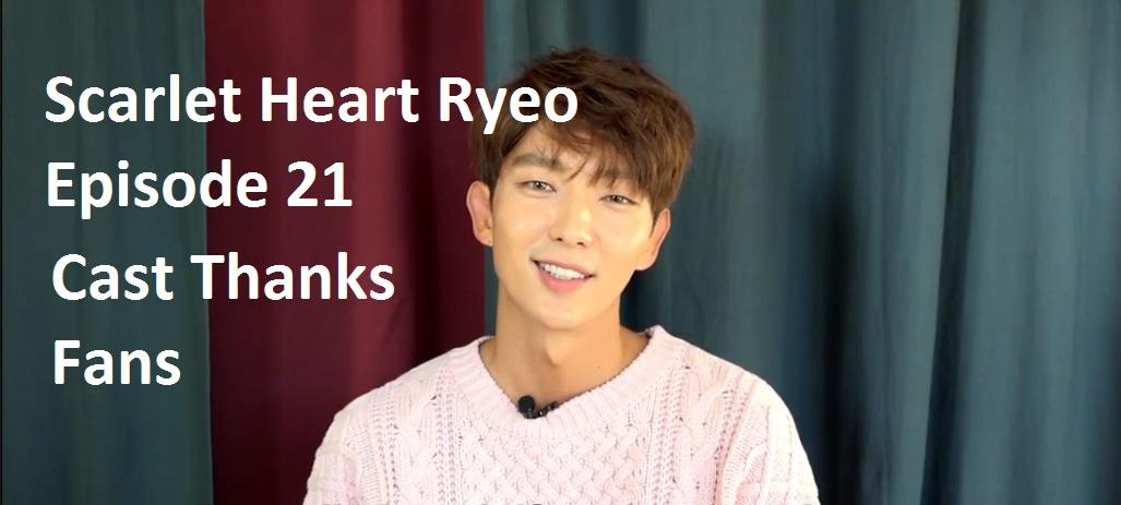 Scarlet Heart Ryeo Episode 21 – Cast Thanks Fans | amusings
