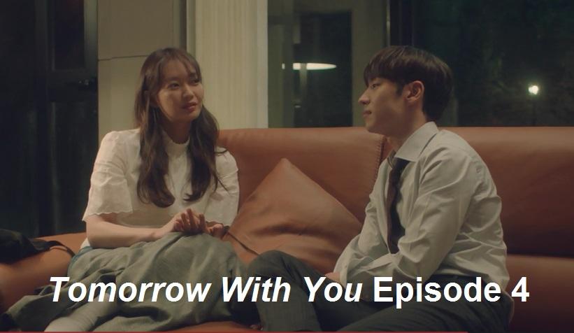 Tomorrow With You Episode 4 Recap | amusings