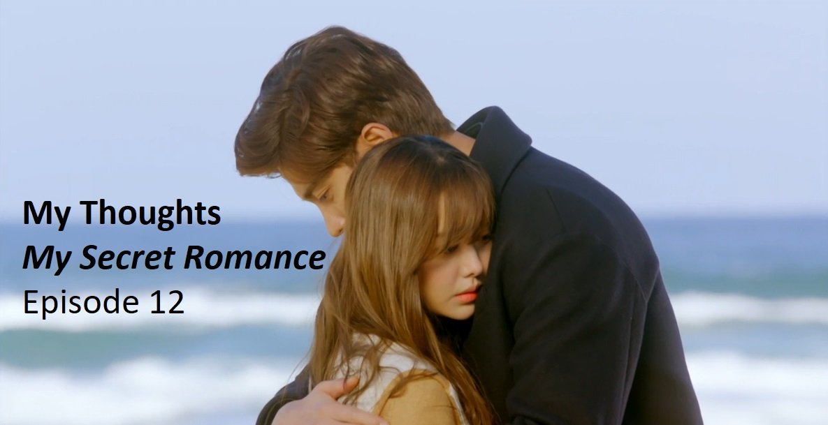 My Secret Romance – Episode 12 | amusings