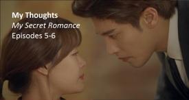 amusings — My Secret Romance - Episodes 5 & 6