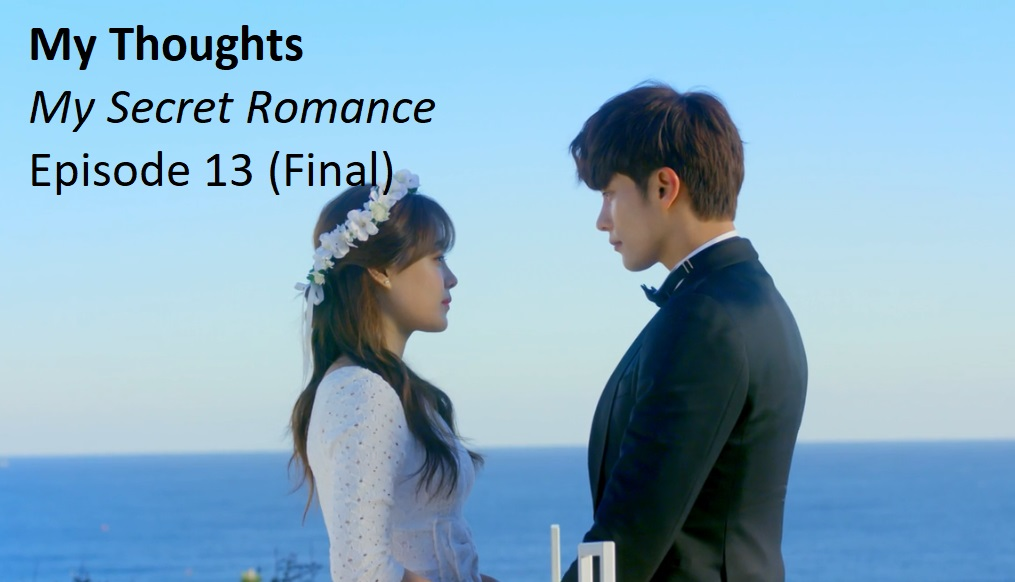 My Secret Romance – Episode 13 (Final) | amusings