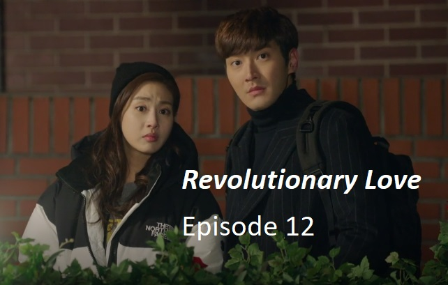 Revolutionary Love Episode 12 Recap | amusings