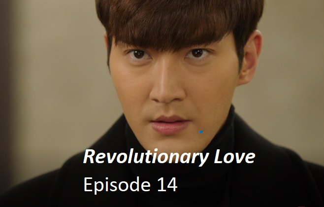 Revolutionary Love Episode 14 Recap | amusings