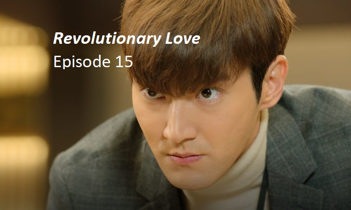 Revolutionary Love Episode 15 Recap | amusings