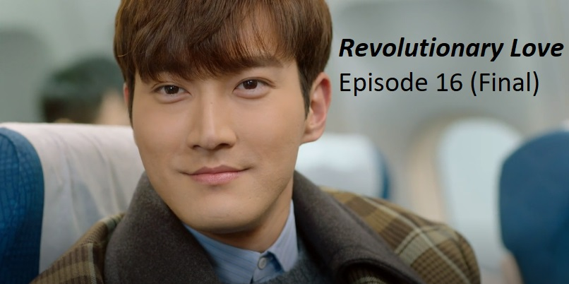 Revolutionary Love Episode 16 (Final) Recap | amusings
