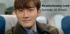 amusings — Revolutionary Love Episode 16 (Final) Recap