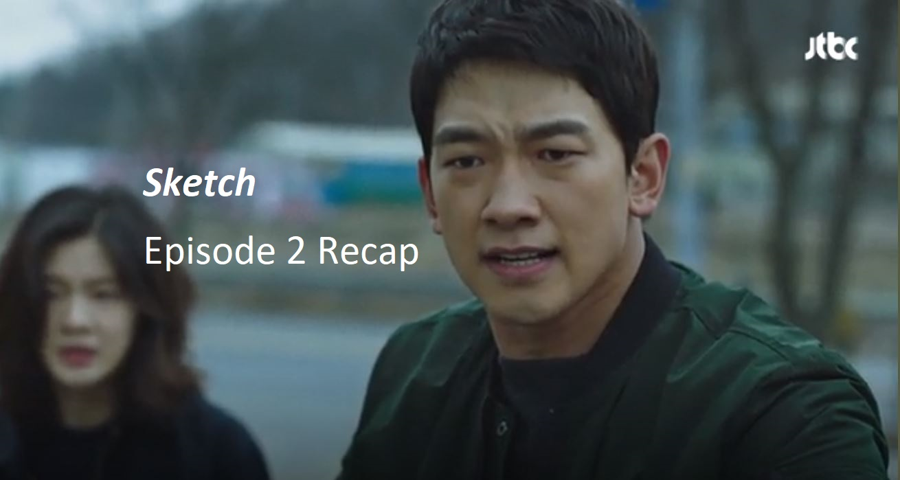 Sketch Episode 2 Recap | amusings